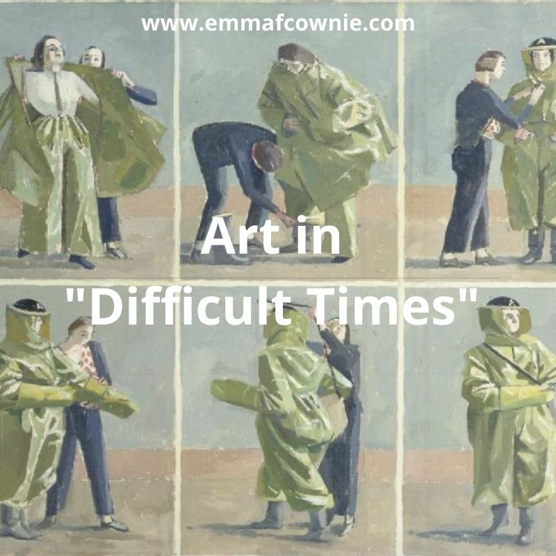 Art in Difficult Times
